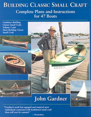 Building Classic Small Craft By Gardner, John
